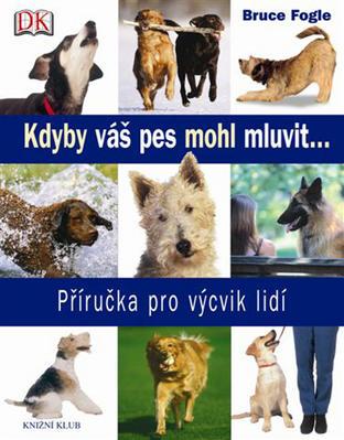 Obrázok Kdyby váš pes mohl mluvit ...