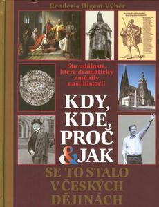 Obrázok Kdy, kde, proč a jak se to stalo v českých dějinách