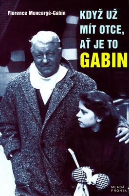 Obrázok Když už mít otce, ať je to Gabin