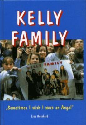 Obrázok Kelly Family Sometimes I Wish I were an Angel