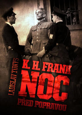 Obrázok K. H. Frank Noc před popravou