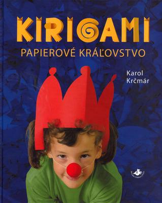 Obrázok Kirigami Papierové kráľovstvo