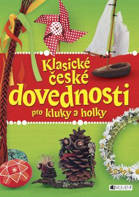 Obrázok Klasické české dovednosti pro kluky a holky