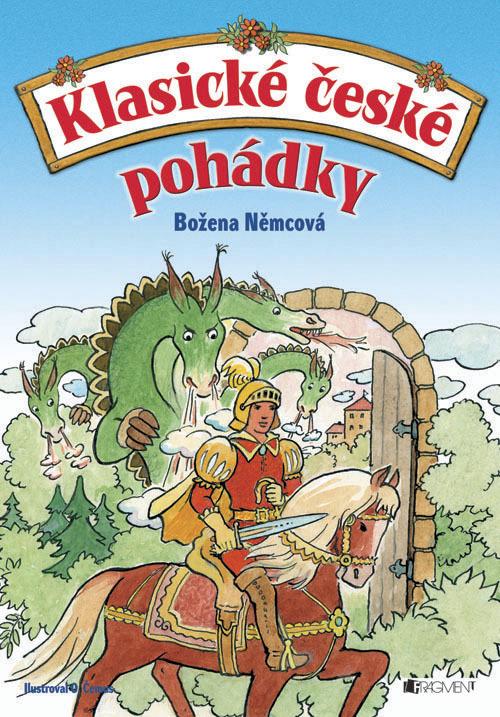 Klasické české pohádky (Božena Němcová) - Slávka Kopecká