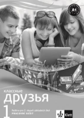 Obrázok Klassnyje druzja 1 Ruština Pracovní sešit pro 2. stupeň ZŠ