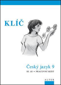 Obrázok Klíč Český jazyk 9 III. díl Pracovní sešit