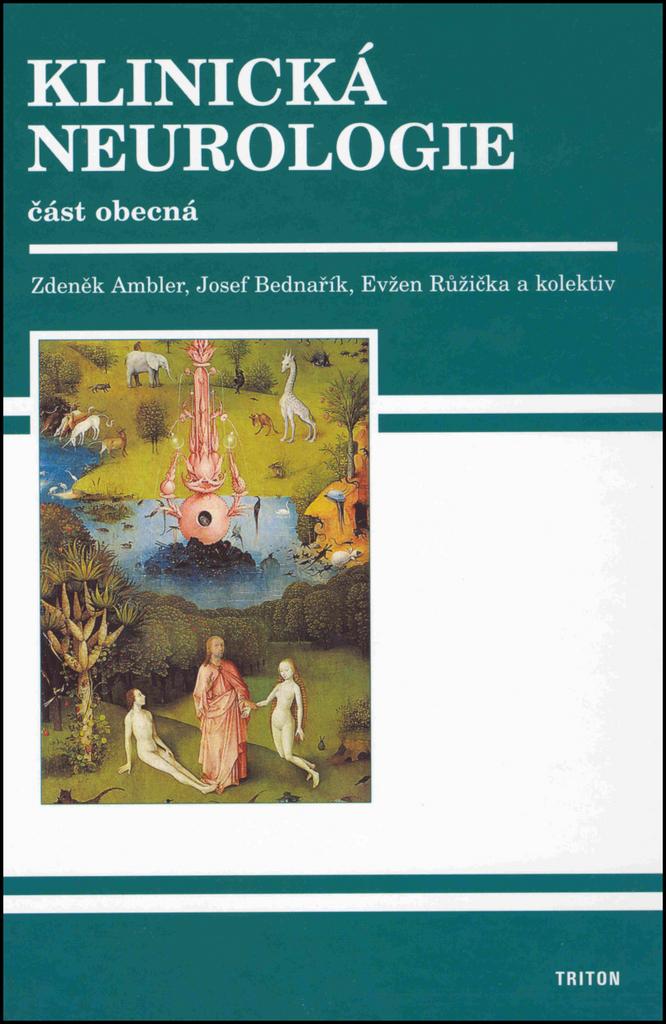 Klinická neurologie (1. část) - Josef Bednařík, Evžen Růžička, Zdeněk Ambler