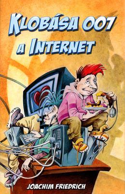 Obrázok Klobása 007 a internet