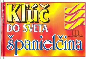 Obrázok Kľúč do sveta španielčina