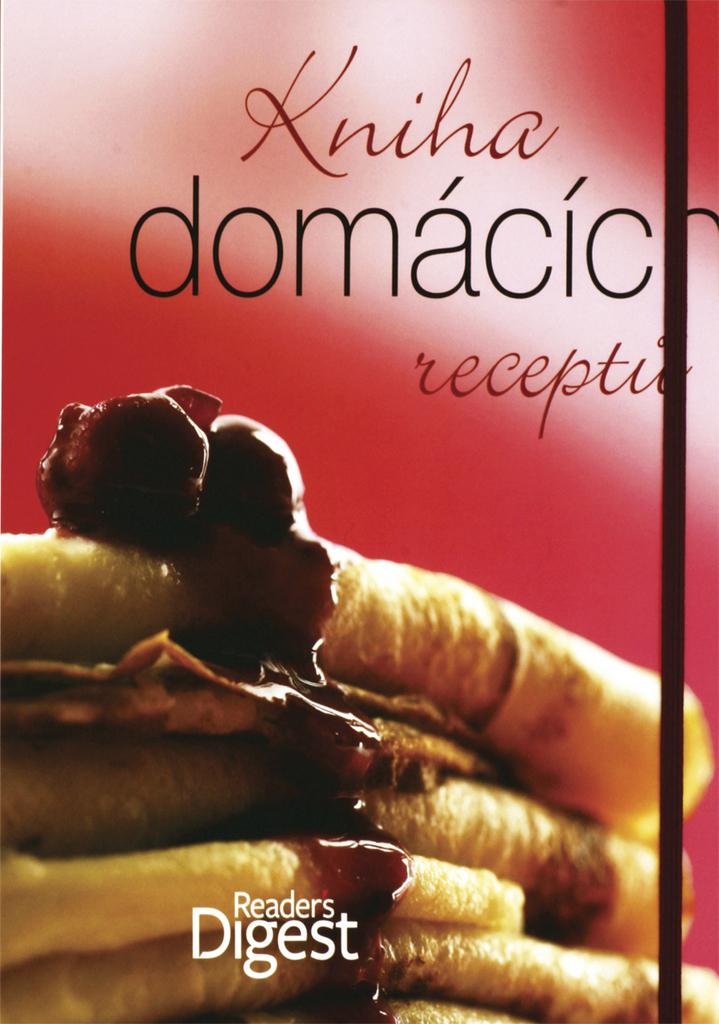 Kniha domácích receptů - Reader´s Digest výběr