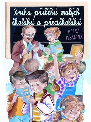 Obrázok Kniha příběhů malých školáků a předškoláků
