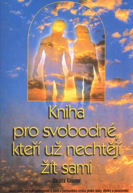 Obrázok Kniha pro svobodné, kteří už nechtějí žít sami