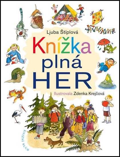 Knížka plná her - Ljuba Štíplová