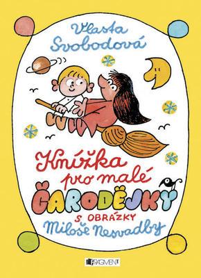 Obrázok Knížka pro malé čarodějky s obrázky Miloše Nesvadby