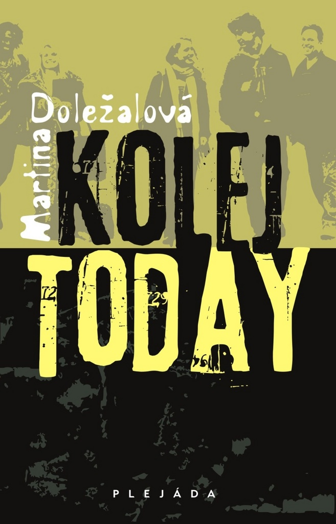 Kolej today - Martina Doležalová