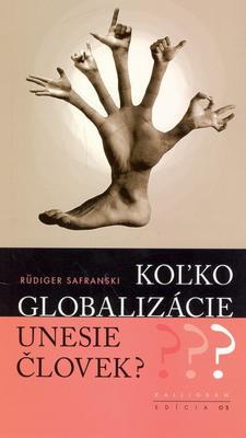 Obrázok Koľko globalizácie unesie človek?