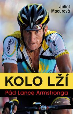 Obrázok Kolo lží Pád Lance Armstronga