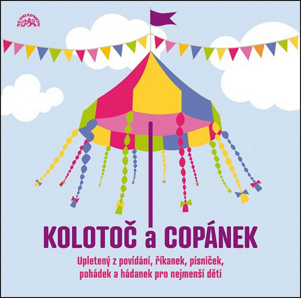 Kolotoč a copánek - František Hrubín, Karel Šiktanc, František Halas, Josef Brukner, Josef Kainar, Inka Ciprová, Jan Čarek