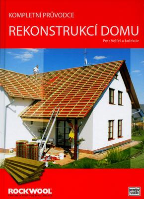 Obrázok Kompletní průvodce rekonstrukcí domu