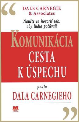 Obrázok Komunikácia Cesta k úspechu podľa Dala Carnegieho