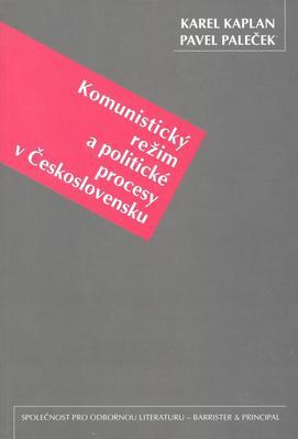 Obrázok Komunistický režim a politické procesy v Československu