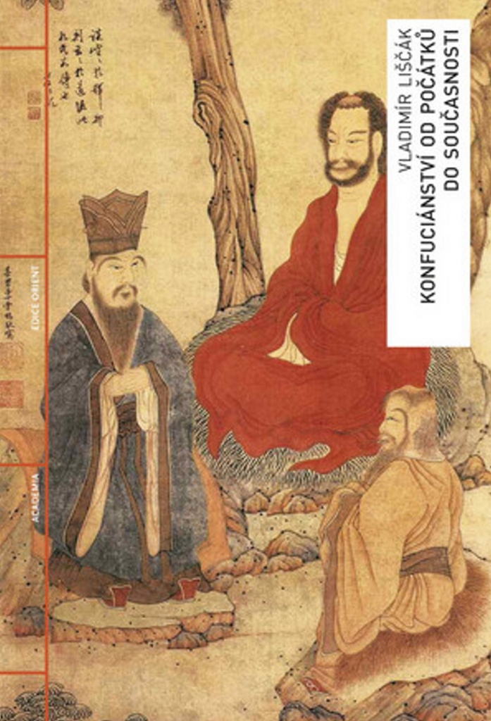 Academia Konfuciánství od počátků do současnosti - Vladimír Liščák