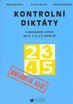 Obrázok Kontrolní diktáty a pravopisná cvičení pro 2.3.4. a 5. ročník ZŠ