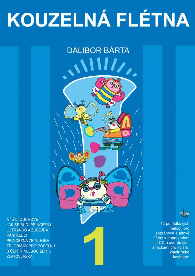 Kouzelná flétna 1 + CD - Dalibor Bárta