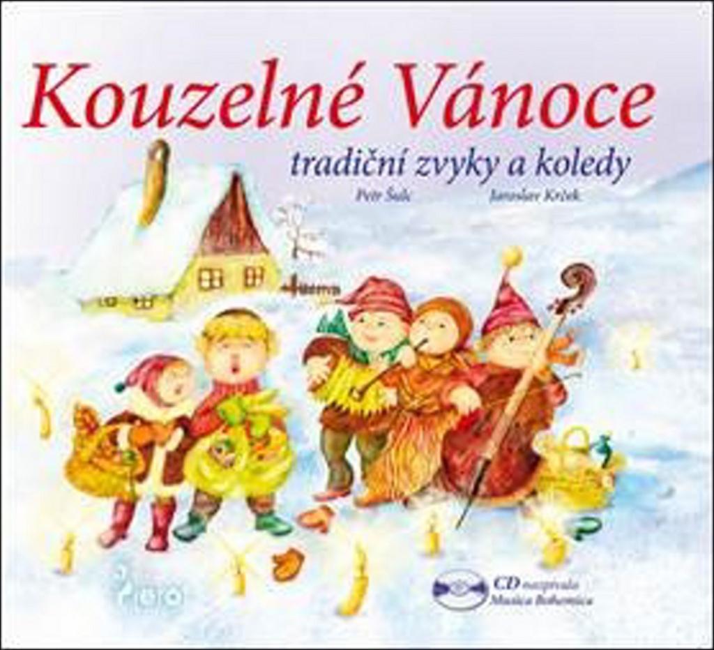 Kouzelné Vánoce + CD - Petr Šulc