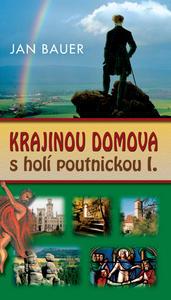 Obrázok Krajinou domova s holí poutnickou I.