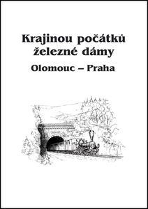 Obrázok Krajinou počátků železné dámy Olomouc - Praha