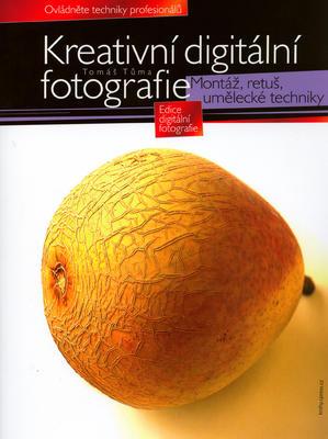 Kreativní digitální fotografie