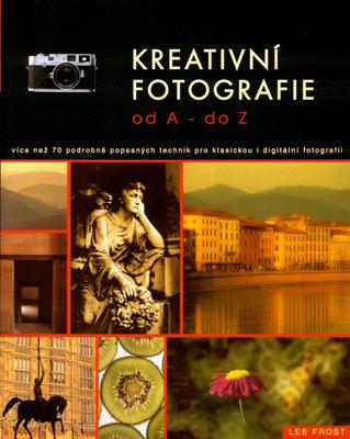 Obrázok Kreativní fotografie od A do Z
