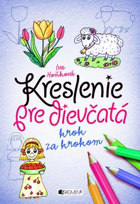 Obrázok Kreslenie pre dievčatá Krok za krokom