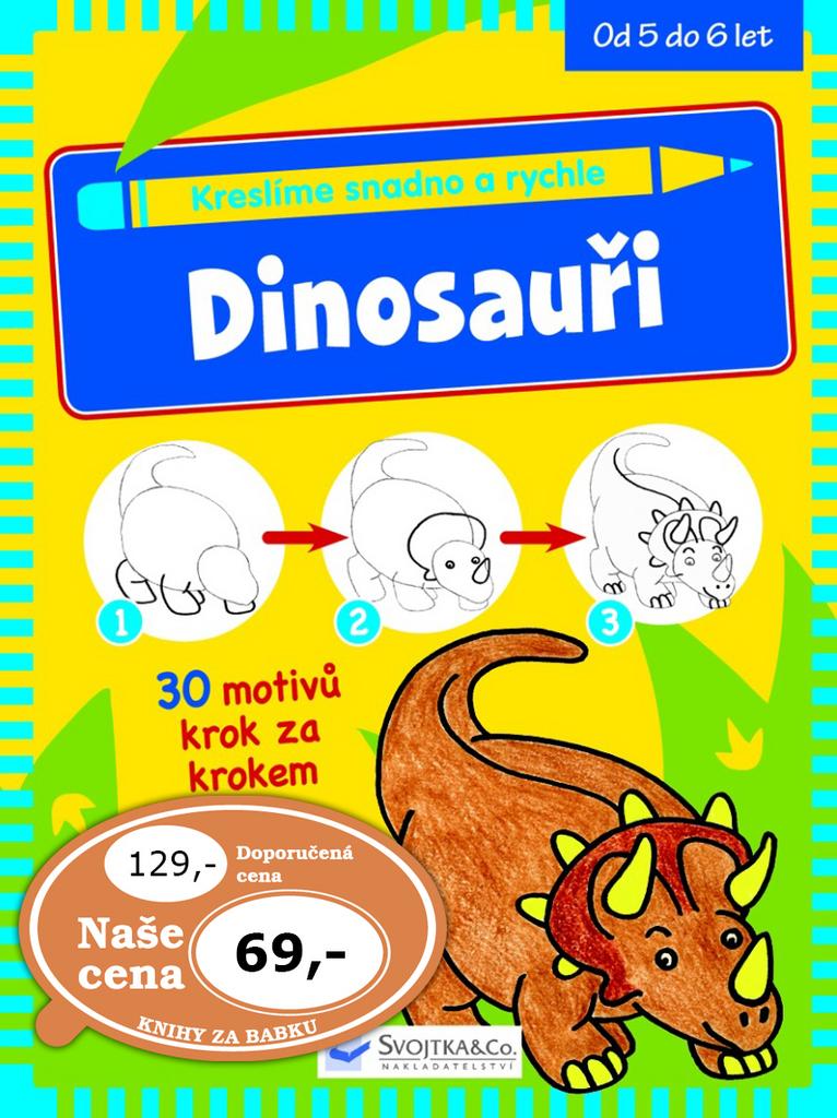 Kreslíme snadno a rychle Dinosauři