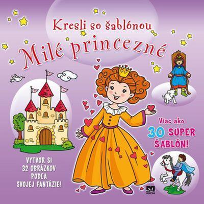 Obrázok Kresli so šablónou Milé princezné