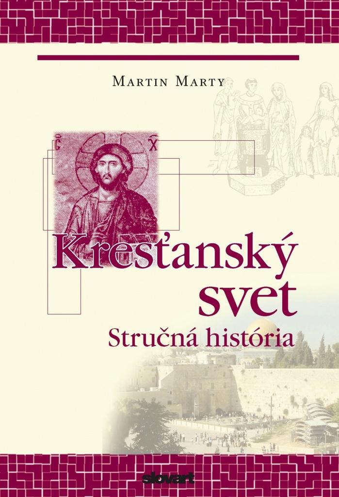 Kresťanský svet - Martin E. Marty