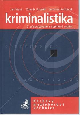 Kriminalistika 2. přepracované a doplněné vydání