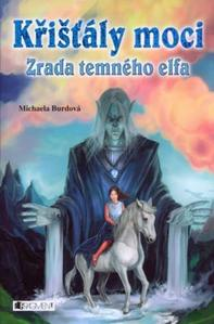 Obrázok Křišťály moci Zrada temného elfa