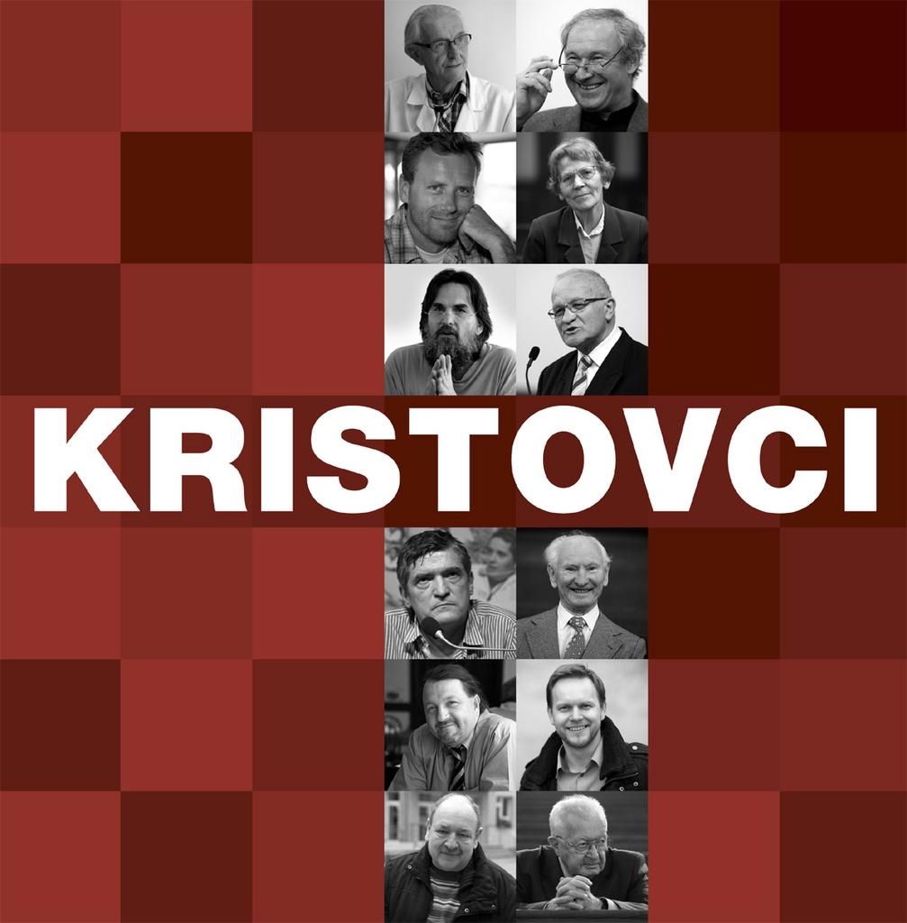 Kristovci - Róbert Bezák, Daniel Pastirčák, Daniel Hevier, Štefan Hríb