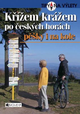 Křížem krážem po českých horách pěšky i na kole