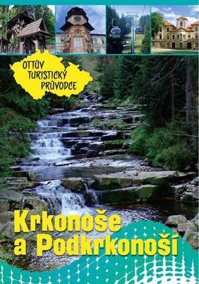 Obrázok Krkonoše a Podkrkonoší Ottův turistický průvodce