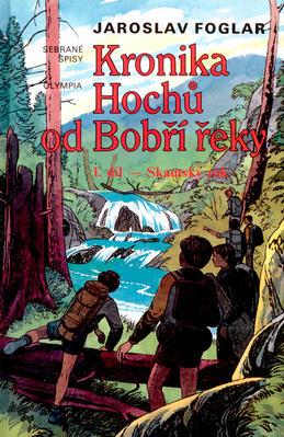 Obrázok Kronika hochů od Bobří řeky 1.