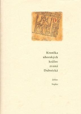 Obrázok Kronika uhorských kráľov zvaná Dubnická
