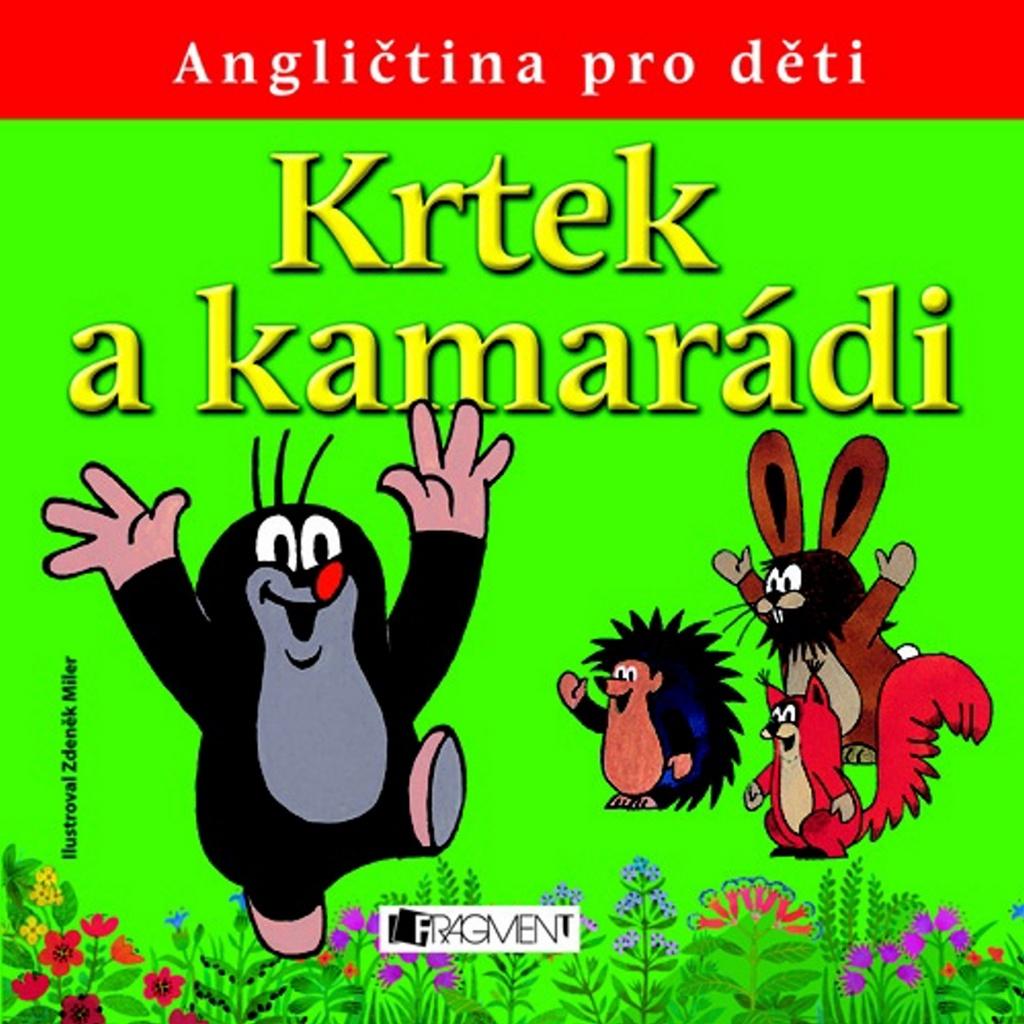 Krtek a kamarádi - Zdeněk Miler