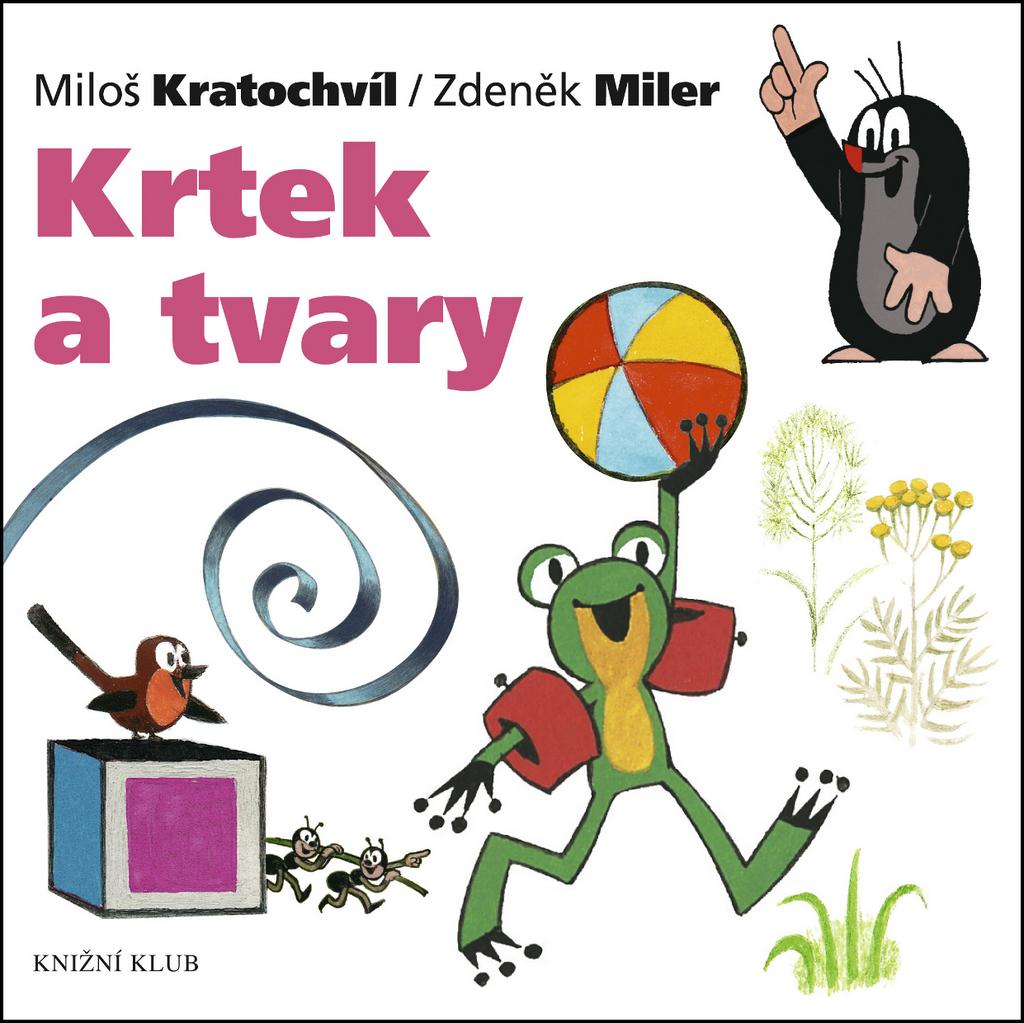 Krtek a tvary - Miloš Kratochvíl