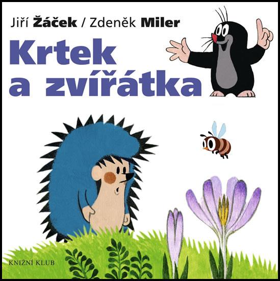 Krtek a zvířátka (1) - Jiří Žáček, Zdeněk Miler