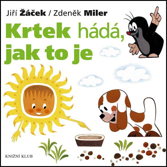 Krtek hádá, jak to je - Jiří Žáček