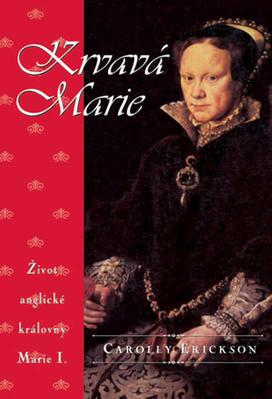 Obrázok Krvavá Marie