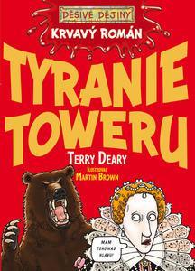 Obrázok Krvavý román Tyranie Toweru